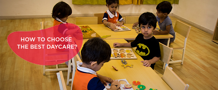 How to choose the best daycare?