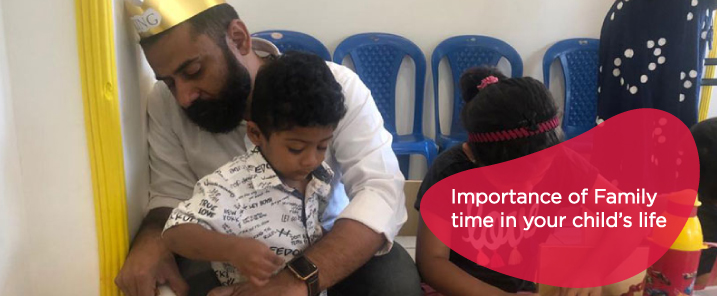Importance of Family time in your child's life