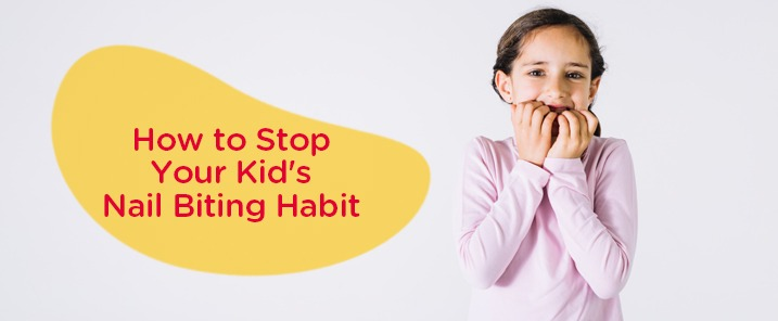 How to Stop Your Kid's Nail Biting Habit